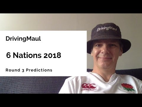 6 Nations 2018 Round 3 Predictions