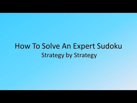 How To Solve An Expert Sudoku Strategy By Strategy