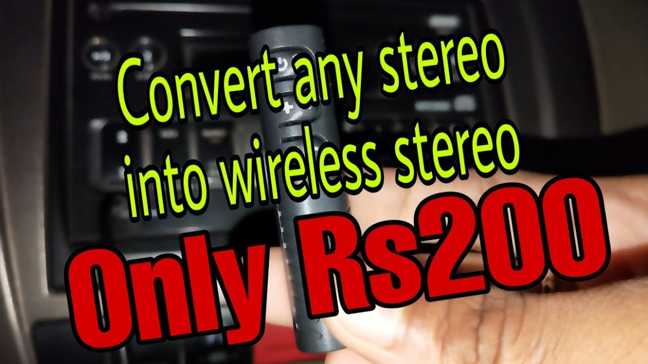 Make your car stereo wireless in Rs200 only  | Convert any car stereo into Bluetooth stereo ||