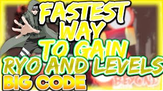 [MASSIVE CODE!] HOW TO LEVEL UP FAST & EARN QUICK RYO| HOW TO RANK UP IN AN HOUR!| ROBLOX NRPG- Beyond