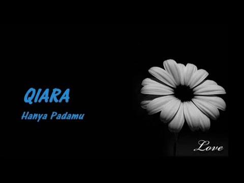 QIARA - Hanya Padamu ★★★ LIRIK ★★★
