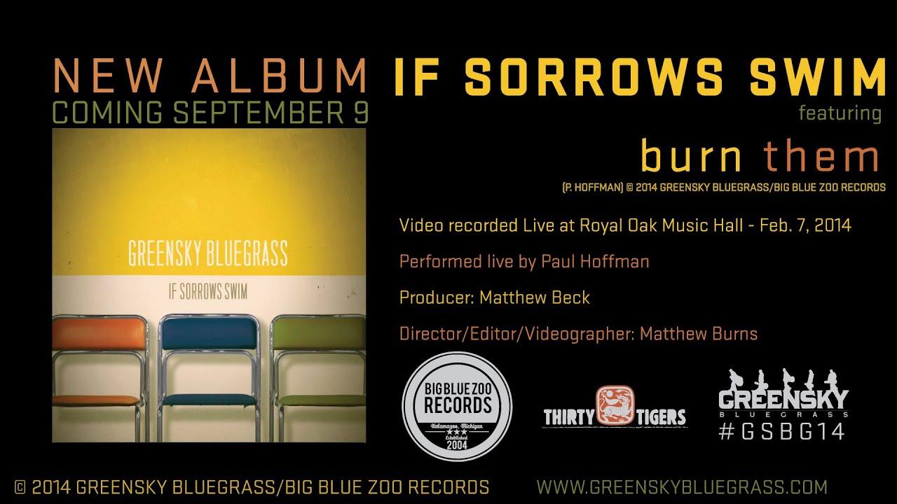 greensky bluegrass if sorrows swim album teaser 9 9 youtube. Black Bedroom Furniture Sets. Home Design Ideas