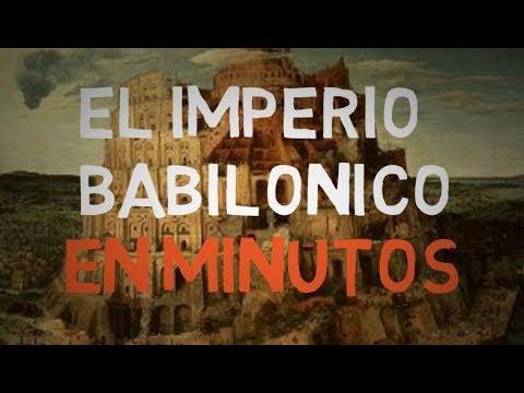 EL IMPERIO BABILÓNICO En Minutos