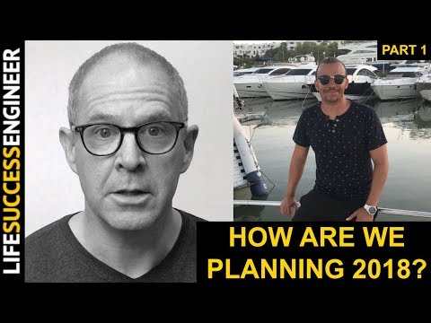 How We Are Planning For 2018 Featuring Carl Pullein (Part 1 of 2)