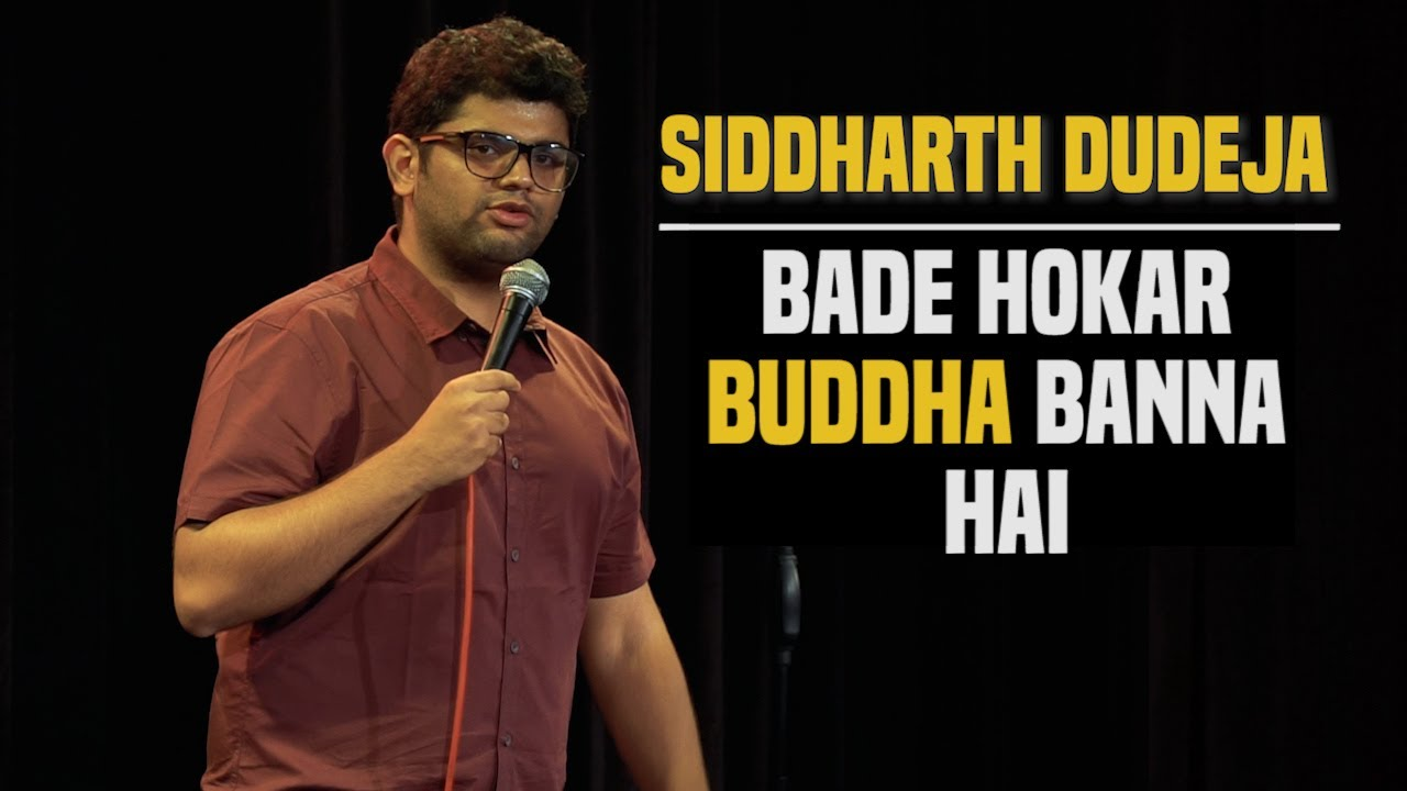 Adulting   Stand Up Comedy by Siddharth Dudeja