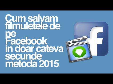 Cum salvam filmuletele de pe Facebook in cateva secunde 2015