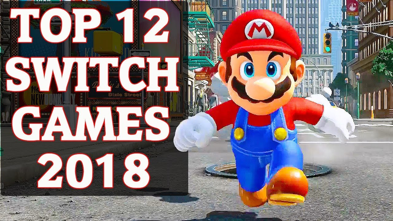 ef99ae9b48ce6 Top 12 BEST Nintendo Switch Games (2018) - YouTube
