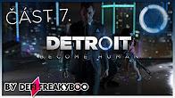 Let's Play - Detroit Become Human (část 7.) - Vysíláme živě…