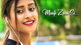 Maafi Zara Si | Official Music Video | Heart Touching Sad Love Story