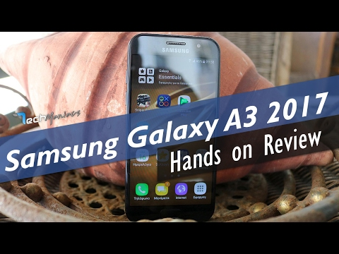 Samsung Galaxy A3 2017 Hands on Review [Greek]