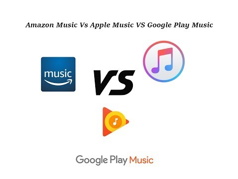 Amazon Prime Music Vs Apple Music Vs Google Play Music India