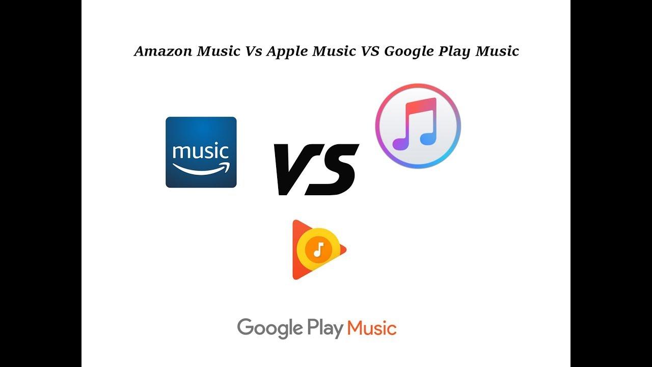 Amazon Prime Music Vs Apple Music Vs Google Play Music India