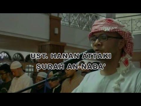 Ustadz Tengku Hanan Attaki - Surah An Naba' (Juz 30)
