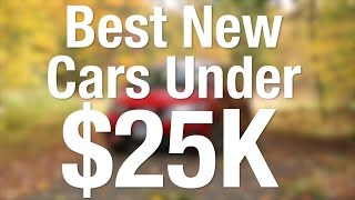 Best New Cars for 2016 Under $25,000 | Consumer Reports