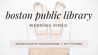 Kate & Brendan - Boston Public Library Massachusetts Artistic Wedding Video