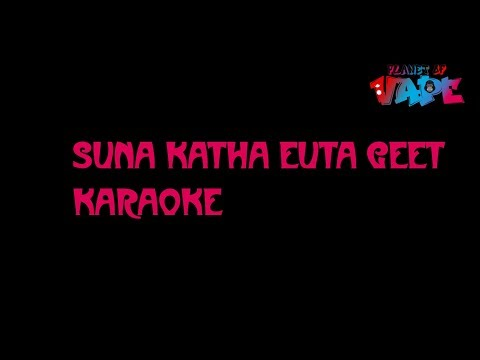 Suna Katha Euta Geet Karaoke - Movie Saino (Jyovan Bhuju ft. Ramesh K. Chettri Cover)