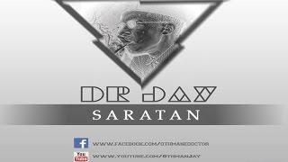 DR JAY ✪ SARATAN (ALBUM !BOLA) ✪ Audio Officiel