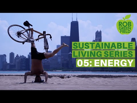 Sustainable Living E5 | Energy: The Dirty Truth
