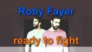 Учим английский с музыкой Roby Fayer - Ready To Fight (Lyrics, русский перевод)(Учим английский с музыкой Roby Fayer - Ready To Fight (Lyrics, русский перевод) --------------------------------------------------------------------------------..., 2015-04-12T21:04:44.000Z)