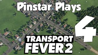 Pinstar Plays Transport Fever 2 Part 4: Signal Loops