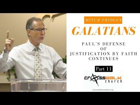Galatians - Justification by Faith, cont. - Mitch Pridgen - Part 11 @ Crosswalk - S2E11