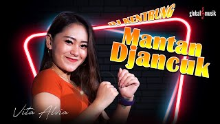 Vita Alvia - Mantan Djancuk (Official Music Video)