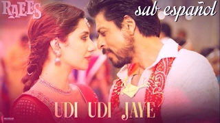 Udi Udi Jaye | Raees (español-hindi)