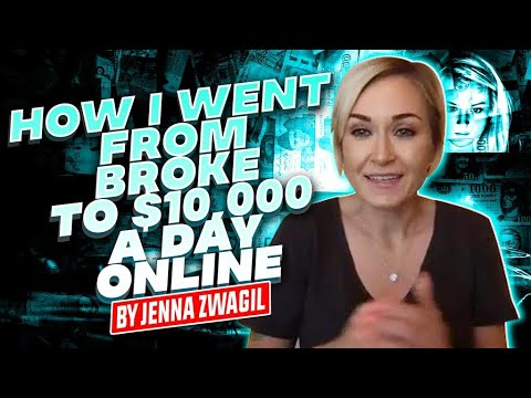 How I went from Broke to $10,000 a day online | by Jenna Zwagil