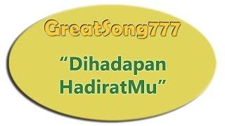 Dihadapan HadiratMu ya Bapa dengan lirik (25012015) ✔
