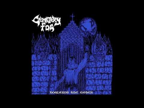 Cemetery Fog - Towards the Gates (Full EP)