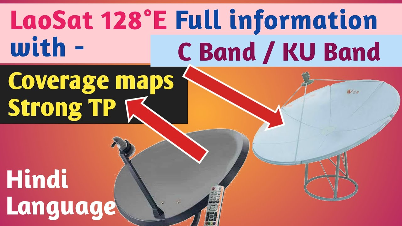 LaoSat 128E satellite full information with coverage map and strong  TP#laosat1