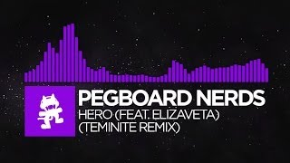 dubstep pegboard nerds feat elizaveta hero teminite remix monstercat release