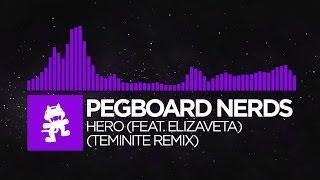Repeat youtube video [Dubstep] - Pegboard Nerds feat. Elizaveta - Hero (Teminite Remix) [Monstercat Release]