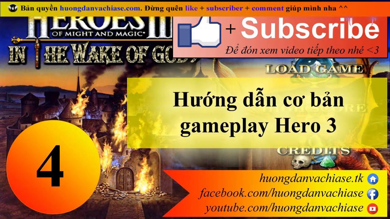 Giới thiệu về cách chơi game Heroes 3 WOG - Nhóm chính thức