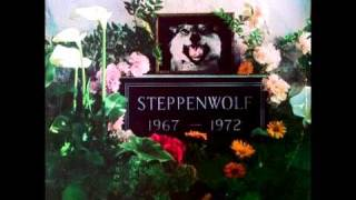 None Of Your Doing - Steppenwolf