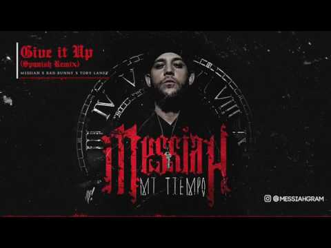 Messiah ft Tory Landz & Bad Bunny - Give it Up