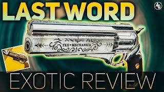 The Last Word Exotic Review (I'm not Satisfied) | Destiny 2 Last Word Returns
