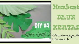 DIY#3 || Cara Membuat Daun Kertas