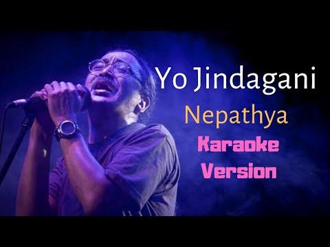 Yo Jindagani - Nepathya (Karaoke Version)