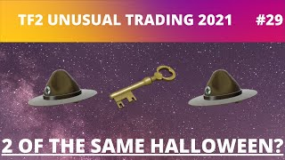 [TF2 Trading] Episode 29. 2 of the same godtiers? tf2 unusual trading #29