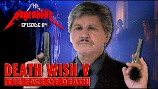 Rageaholic Cinema: DEATH WISH V: The Face of Death