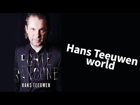 Hans Teeuwen  Echte Rancune  Hans Teeuwen World