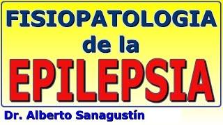 Fisiopatología de la EPILEPSIA #neurología