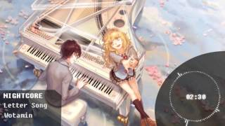 [Nightcore] - Letter Song - Wotamin