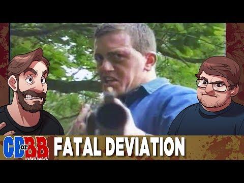 Fatal Deviation - Good Bad or Bad Bad #45