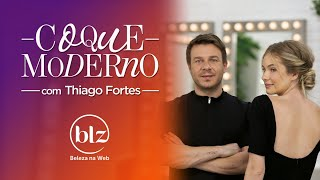 Coque moderno com Thiago Fortes I Beleza na Web