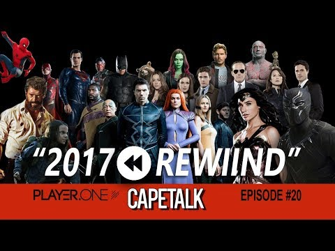 Best Comic Book TV Show, Movie, Character & Moment Of 2017 (Cape Talk #20)