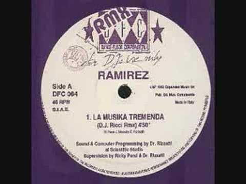 Ramirez - La Musika Tremenda (DJ Ricci Rmx)