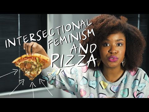 On Intersectionality in Feminism and Pizza | Akilah Obviously