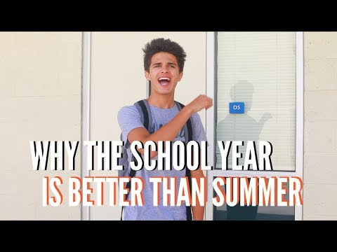 Why the School Year is Better Than Summer   Brent Rivera